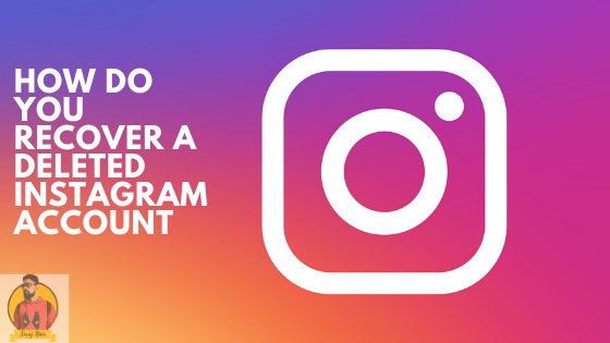 How-do-you-recover-a-deleted-Instagram-account