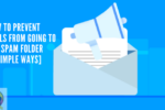 how-to-prevent-mails-from-spam-folder