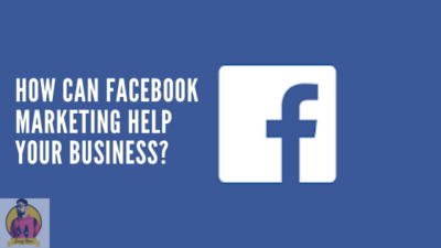 how-can-facebook-marketing-help-your-business