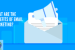 what-are-the-benefits-of-email-marketing