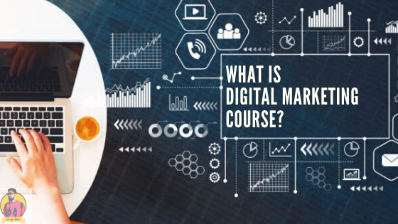 what-is-a-digital-marketing-course