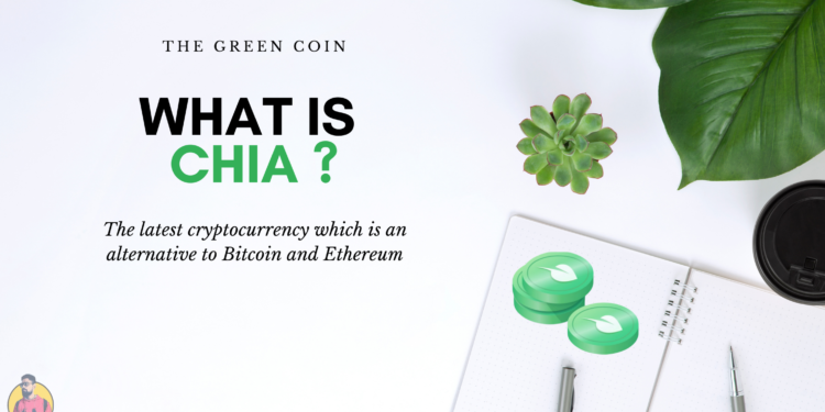 What-is-chia-alternative-to-bitcoin-and-ethereum